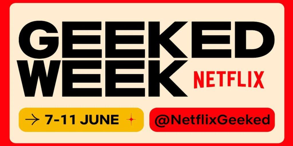 'Geeked Week'